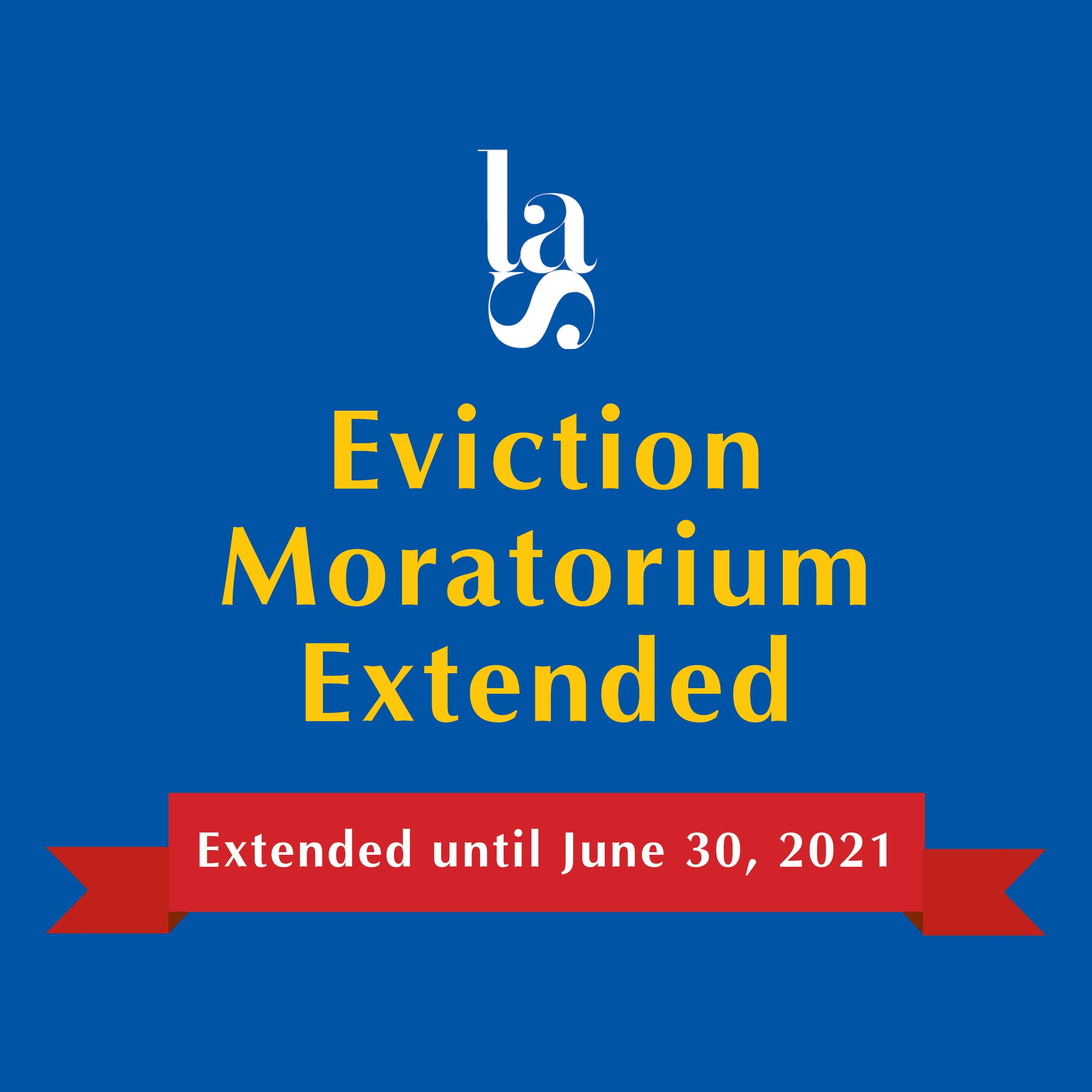 Eviction Moratorium Extended Until June 30, 2021