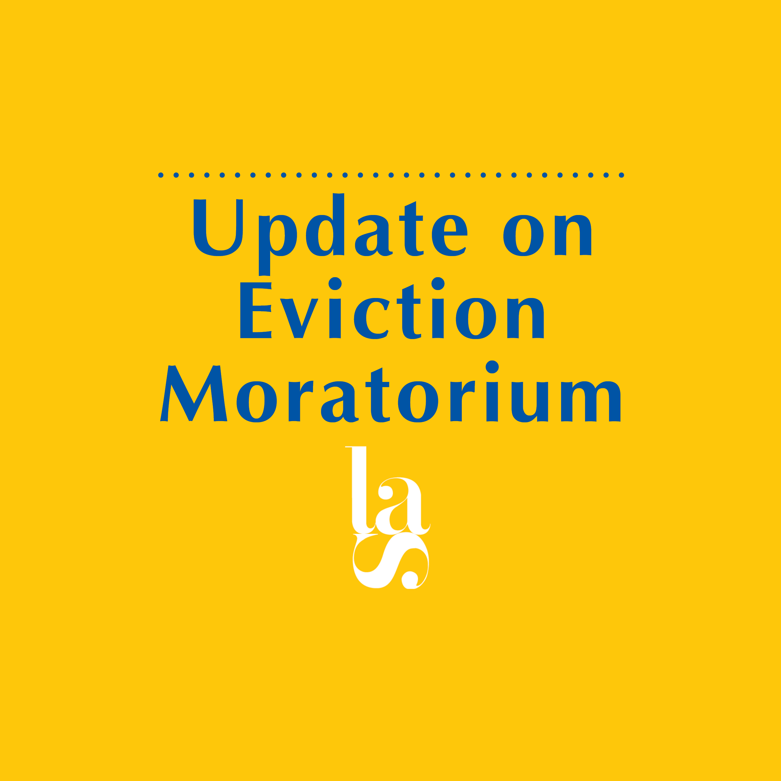 Update on Eviction Moratorium